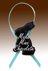 Make Mine Chocolate